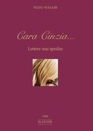 Cara Cinzia... Lettere mai spedite - copertina