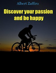 Discover your passion and be happy - copertina