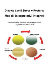Diabete tipo II, stress e postura: modelli interpretativi integrati - copertina