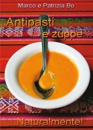 Antipasti & Zuppe... Naturalmente! - copertina