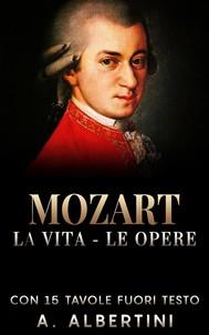 Mozart - La Vita - Le Opere - copertina