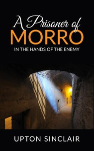 A Prisoner of Morro; In the Hands of the Enemy - copertina
