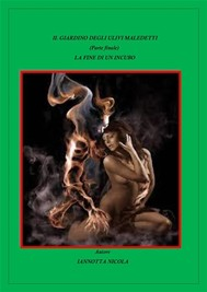 Il giardino degli ulivi maledetti - La fine di un incubo - copertina