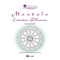 Mandala. Contenitore dell'Essenza da colorare - Librerie.coop