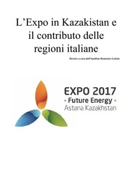 L'Expo in Kazakistan e il contributo delle Regioni Italiane - copertina