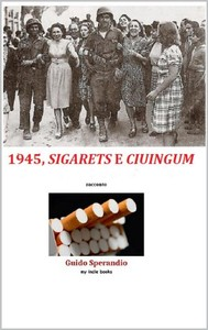 1945, Sigarets e ciuingum - copertina