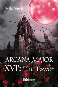 Arcana Major XVI: The Tower - copertina