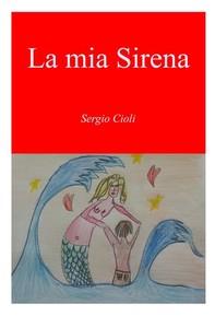 La mia sirena - Librerie.coop
