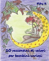 10 raccontini di valori per bambini curiosi - copertina