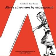 Alice's adventures by underground - copertina