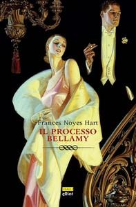 Il processo Bellamy - Librerie.coop