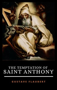 The Temptation Of Saint Anthony - Librerie.coop