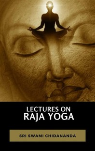 Lectures on Raja Yoga - Librerie.coop