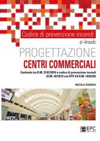 Prevenzione incendi. Progettazione centri commerciale - Librerie.coop