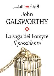 La saga dei Forsyte. Primo volume. Il possidente - copertina