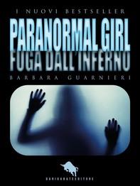 PARANORMAL GIRL: Fuga dall'Inferno - Librerie.coop