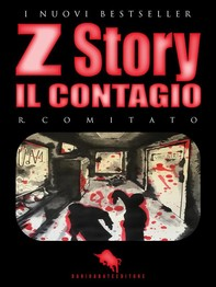 Z STORY: Il Contagio - Librerie.coop