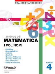 Lezioni di Matematica 4 - I Polinomi - copertina