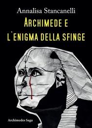Archimede e l'enigma della Sfinge - copertina
