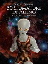 50 Sfumature di Alieno - copertina