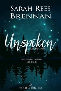 Unspoken: Edizione italiana - Librerie.coop