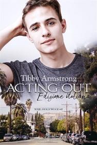 Acting Out: Edizione italiana - copertina