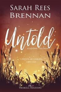 Untold: Edizione italiana - Librerie.coop