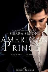American Prince: New Camelot Trilogy #2 - Librerie.coop