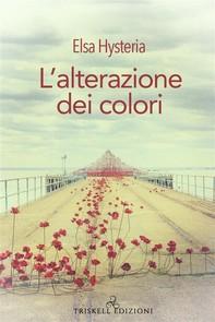L'alterazione dei colori - Librerie.coop
