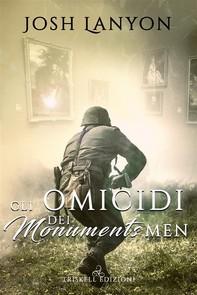 Gli omicidi dei Monuments Men - Librerie.coop