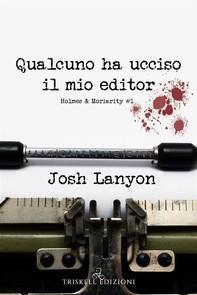 Qualcuno ha ucciso il mio editor - Librerie.coop