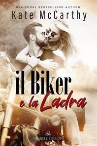 Il biker e la ladra - Librerie.coop