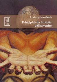 Principi della filosofia dell'avvenire - Librerie.coop