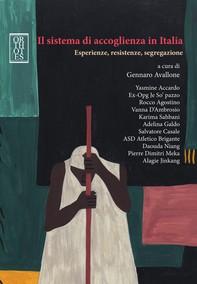 Il sistema di accoglienza in Italia. Esperienze, resistenze, segregazione - Librerie.coop