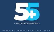 5+5 Sales Mentoring Model: Insegna a vendere a chi vende per te - copertina