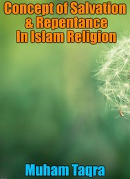 Concept of Salvation & Repentance In Islam Religion - copertina