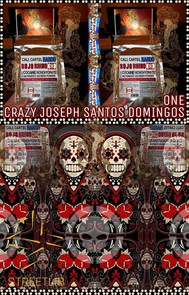 Crazy Joseph Santos Domingos. Part 1. - copertina