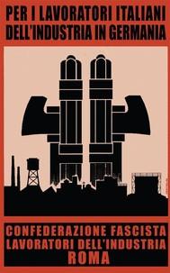 BENITO MUSSOLINI - Il Libro del Lavoratore in Germania - copertina