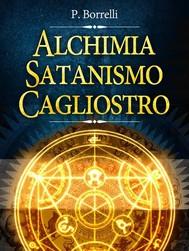 Alchimia, Satanismo, Cagliostro - copertina