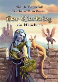 Der Eierkrieg - Ein Hanebuch - copertina