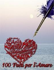 100 Poeti per l'Amore - copertina