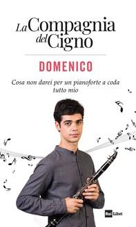La Compagnia del Cigno. Domenico - Librerie.coop