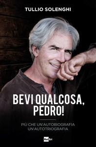 Bevi qualcosa, Pedro! - Librerie.coop