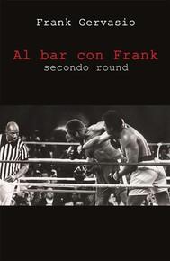Al bar con Frank. Secondo round - copertina