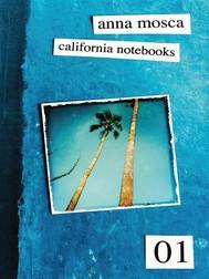 California Notebooks (Bilingual Edition: English and Italian) - copertina