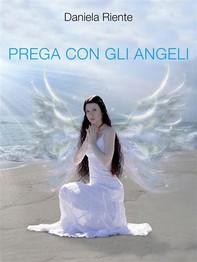 Prega con gli angeli - Librerie.coop