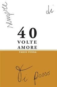 40 volte amore - copertina