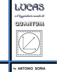 Lucas e il leggendario mondo di Quantum - copertina