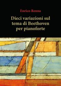 Dieci variazioni su tema di Beethoven - Librerie.coop