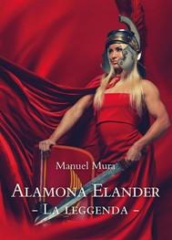 Alamona Elander - La leggenda  - copertina